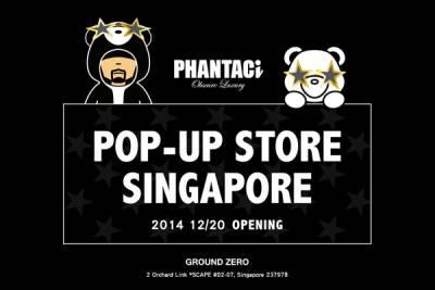 PHANTACi POP-UP STORE進駐新加坡烏節路