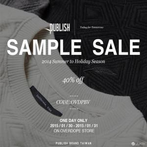 "收藏風格的再次機會 - Publish Brand Taiwan ""SAMPLE SALE"" !"